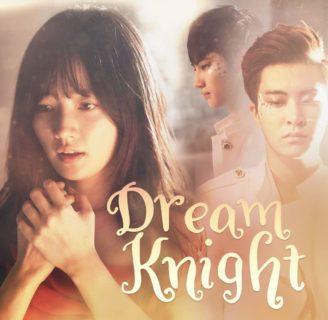 Dream Knight: sinopsis, reparto, final y mucho más