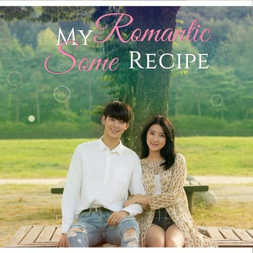 My Romantic Some Recipe